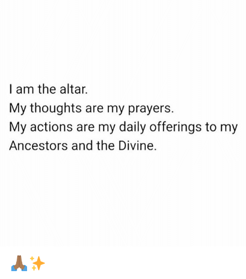i-am-the-altar-my-thoughts-are-my-prayers-my-31107235